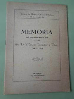 Ver os detalles de:  Memoria del curso de 1939 a 1940. Escuela de Artes y Oficios Artísticos de La Coruña