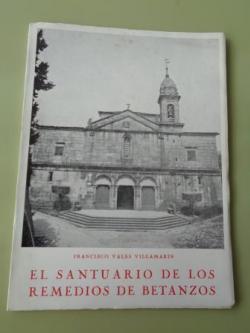 Ver os detalles de:  El santuario de los Remedios de Betanzos