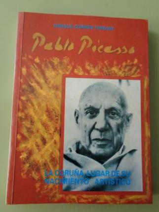Pablo Picasso. La Coruña, lugar de su nacimiento artístico - Ver los detalles del producto