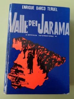 Ver os detalles de:  Valle del Jarama (Brigada Internacional)