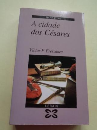 A cidade dos Césares (1ª edición) - Ver os detalles do produto