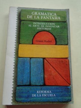 Gramática de la fantasía. Introducción al arte de inventar historias - Ver los detalles del producto