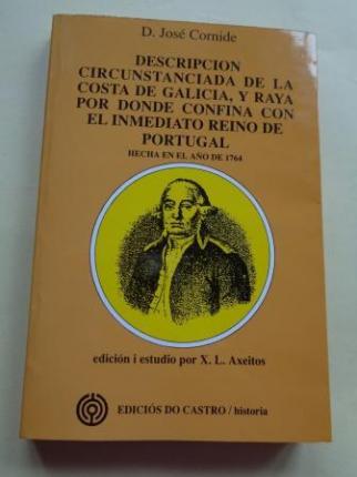 Descripción circunstanciada de la costa de Galicia, y raya por donde confina con el inmediato Reino de Portugal hecha en el año de 1764 - Ver os detalles do produto
