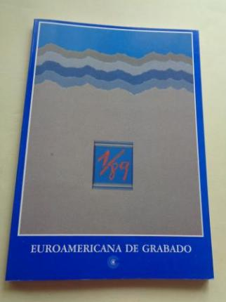 Euroamericana de grabado 1/89. Catálogo Exposición, A Coruña, 1989 - Ver los detalles del producto