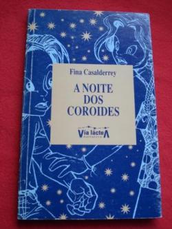 Ver os detalles de:  A noite dos Coroides
