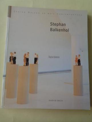 STEPHAN BALKENHOL. Catálogo Exposición, CGAC, Santiago de Compostela, 2001. (Textos en galego - castellano- english) - Ver los detalles del producto