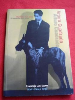 Ver os detalles de:  Arturo Cuadrado. A fantasía dun povo.