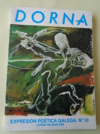 DORNA. REVISTA DE EXPRESIÓN POÉTICA GALEGA. Nº 10. Letras Galegas 1986 - Ver los detalles del producto