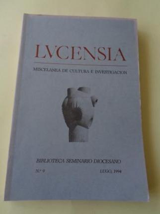 LUCENSIA. Miscelánea de cultura e investigación. Biblioteca Seminario Diocesano. Nº 9 - Lugo, 1994 - Ver los detalles del producto