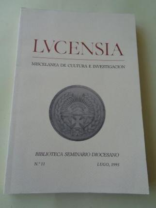 LUCENSIA. Miscelánea de cultura e investigación. Biblioteca Seminario Diocesano. Nº 11 - Lugo, 1995 - Ver los detalles del producto