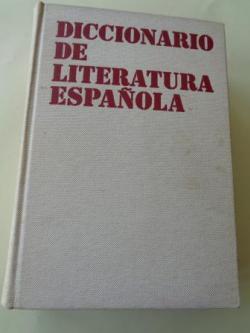 Ver os detalles de:  Diccionario de Literatura Española