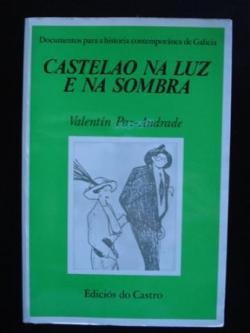 Ver os detalles de:  Castelao na luz e na sombra (2ª edición revisada e ampliada)