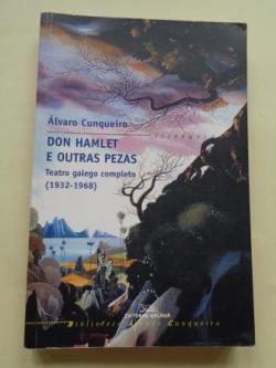 Ver os detalles de:  Don Hamlet e outras pezas. Teatro galego completo (1932-1968)