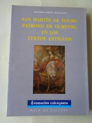 San Martín de Tours, patrono deourense, en los textos antiguos - Ver os detalles do produto