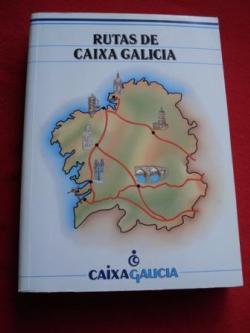 Ver os detalles de:  Rutas de Caixa Galicia