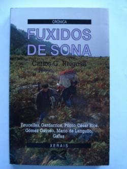 Ver os detalles de:  Fuxidos de sona (Foucellas, Gardarríos, Piloto, César Ríos, Gómez Gayoso, Mario de Langullo, Gafas)