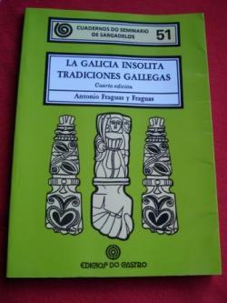Ver os detalles de:  Cuadernos do Seminario de Sargadelos, Nº 51: La Galicia insólita. Tradiciones gallegas