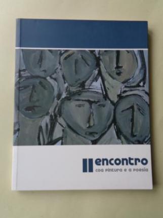 II Encontro coa pintura e a poesía. Catálogo Exposición Pazo de Mariñán, A Coruña, 2006 - Ver os detalles do produto