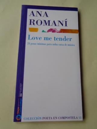 Love me tender. 24 pezas mínimas para unha caixa de música - Ver os detalles do produto