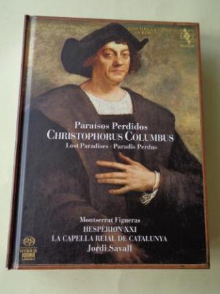 Paraísos perdidos. Christophorus Columbus. Lost Paradises - Paradis Perdus. Libro + 2 CD - Ver os detalles do produto
