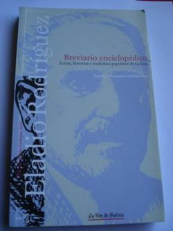 Ver os detalles de:  Breviario enciclopédico. Letras, historias e tradicións populares de Galicia