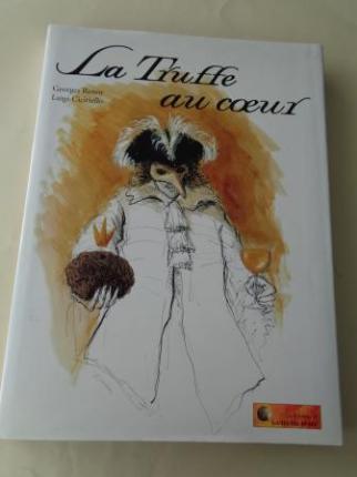 La Truffe au coeur. Recetario de cocina / Recette de cuisine (Texto en francés - Textes en français) - Ver os detalles do produto