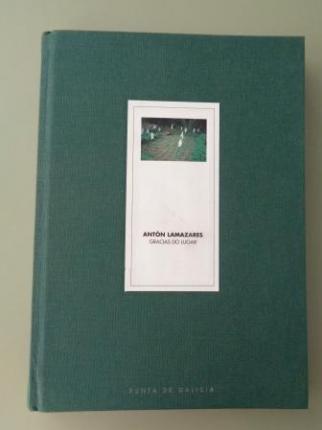 ANTÓN LLAMAZARES. Gracias do lugar. Catálogo Exposición Centro galego de Arte Contemporánea, Santiago de Compostela, 1997 - Ver os detalles do produto