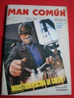 Ver os detalles de:  MAN COMÚN. Revista galega mensual de información xeral. Número 5 - Nadal 1980