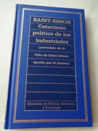 Catecismo político de los industriales (precedida de la Vida de Saint-Simon escrita por él mismo) - Ver os detalles do produto