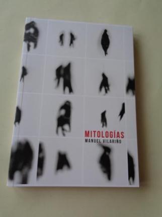 MANUEL VILARIÑO. Mitologías. Catálogo Exposición MAC, 2013 (Museo de Arte Contemporáneo) - Ver os detalles do produto