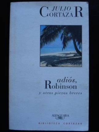 Adiós, Robinson y otras piezas breves - Ver os detalles do produto