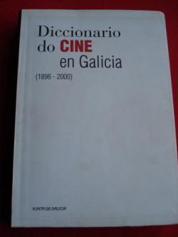 Ver os detalles de:  Diccionario do Cine en Galicia (1896-2000)