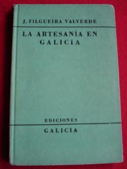 Ver os detalles de:  La artesanía en Galicia