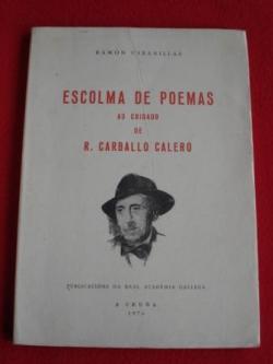 Ver os detalles de:  Escolma de poemas ao coidado de R. Carballo Calero