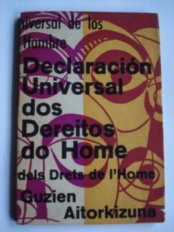 Ver os detalles de:  Declaración Universal dos Dereitos do Home. Edición catrilingüe.