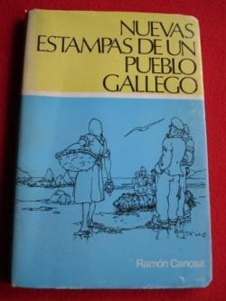 Ver os detalles de:  Nuevas estampas de un pueblo gallego