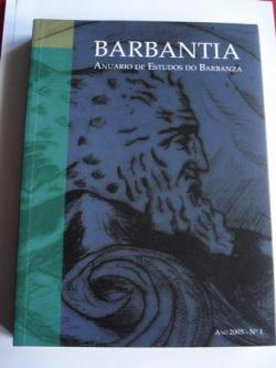 Ver os detalles de:  Barbantia. Anuario de Estudos do Barbanza. Nº 1. Ano 2005