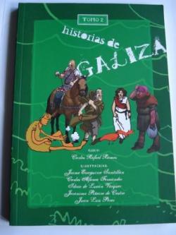 Ver os detalles de:  Historias de Galiza. Tomo 2. Ano 418
