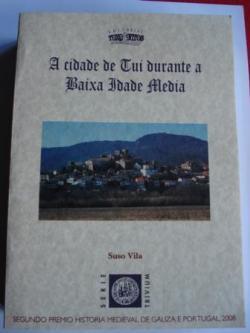 Ver os detalles de:  A cidade de Tui durante a Baixa Idade Media