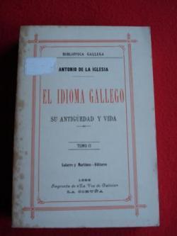Ver os detalles de:  El idioma gallego. Su antigüedad y vida. TOMO III