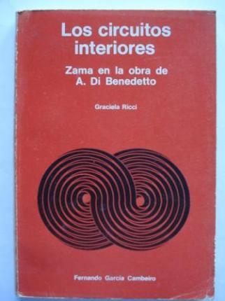 Los circuitos interiores. Zama en la obra de A. Di Benedetto - Ver os detalles do produto