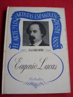 Ver os detalles de:  El Arte y los artistas españoles desde 1800. Eugenio Lucas