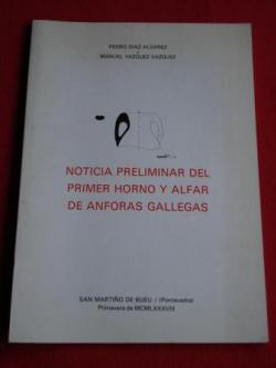 Ver os detalles de:  Noticia preliminar del primer horno y alfar de ánforas gallegas