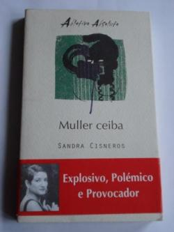 Ver os detalles de:  Muller ceiba (edición bilingüe inglés-galego)