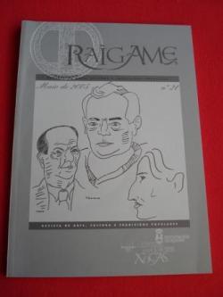 Ver os detalles de:  RAIGAME. Nº 21- Maio 2005. Revista de arte, cultura e tradicións populares. Especial Lorenzo Varela