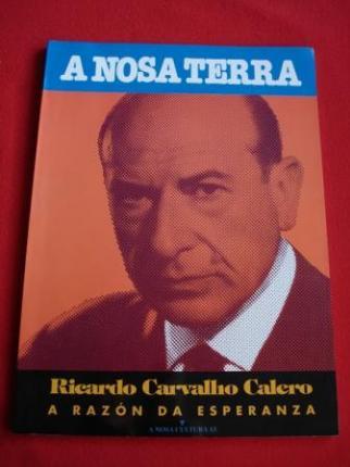 Ricardo Carvalho Calero. A razón da esperanza - Ver os detalles do produto