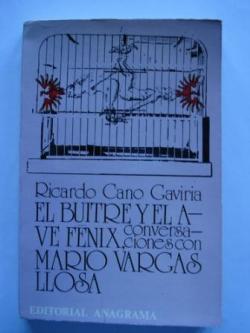 Ver os detalles de:  El buitre y el Ave Fénix, conversaciones con Mario  Vargas Llosa