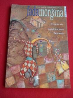 Ver os detalles de:  Fadamorgana. Revista galega de Literatura Infantil e Xuvenil. Nº 4 - Febreiro 2000