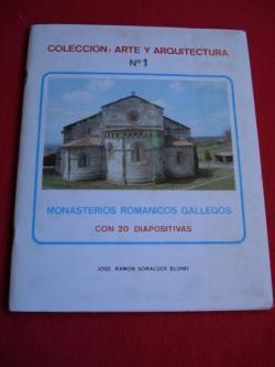 Ver os detalles de:  Monasterios románicos gallegos con 20 diapositivas. Colección: Arte y Arquitectura, nº 1