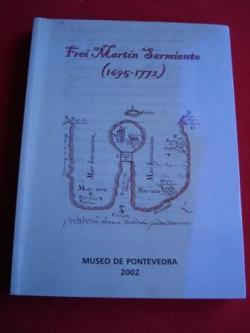 Ver os detalles de:  Frei Martín Sarmiento (1695-1772). Exposición conmemorativa do Día das Letras Galegas 2002